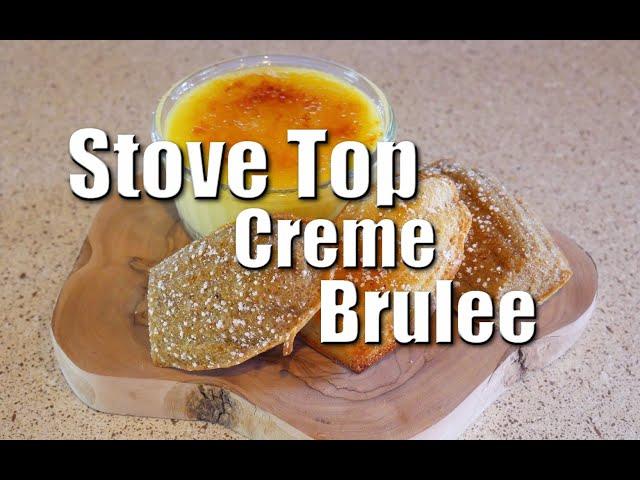 Stove Top Creme Brulees