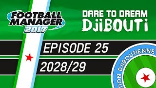 The Draw Is Rigged! | Dare To Dream: Djibouti | Episode 25 - Football Manager 2017
