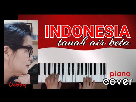 INDONESIA TANAH AIR BETA - Piano Cover