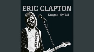 Watch Eric Clapton I Aint Got You video