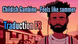 Childish Gambino - Feels Like Summer [Traduction FR]