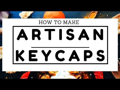How to make artisan keycaps / How to make your own keycaps!!