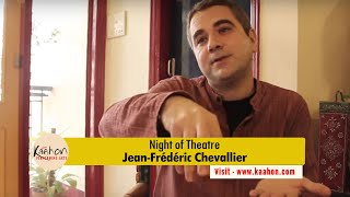 Details of Night of Theatre | Jean-Frédéric Chevallier