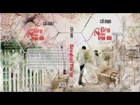 Radio online: Bên Nhau Trọn Đời - Cố Mạn 01