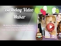 Happy birthday video maker app for andriod hindi wishing your friend 2017