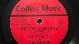 Sir Collins & Big Dread - Blood & Fire