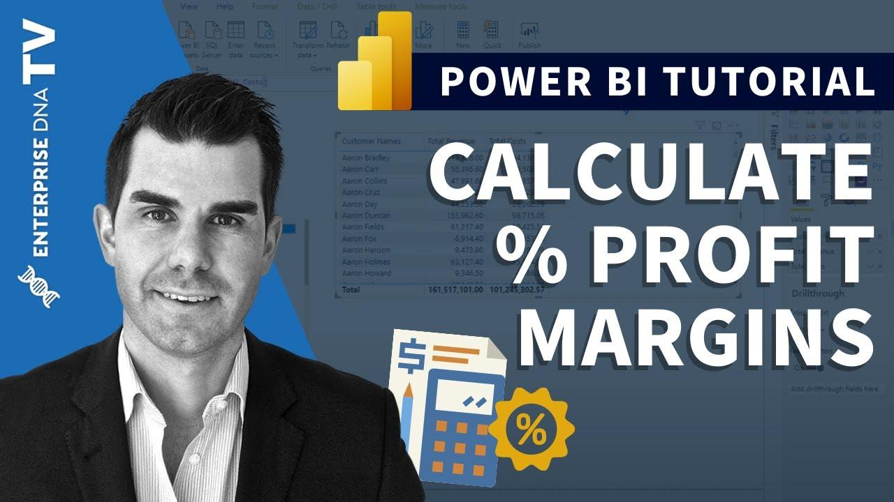 How To Calculate % Profit Margins in Power BI w/DAX