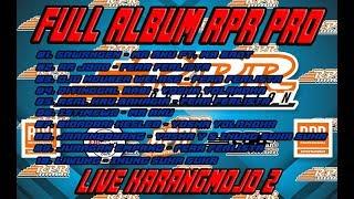 full album RPR PRO live karangmojo II, 5 November 2017