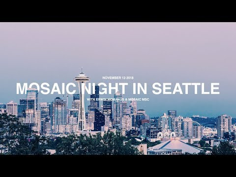 MOSAIC X SEATTLE