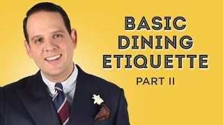 Etiquette Guide II - Manners Before & After The Meal, RSVP, Gifts ... - Gentleman