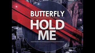 Butterfly - Hold Me (Extended  Mix) EDM