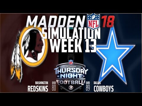 Madden NFL 18 - Week 13 Simulation - Washington Redskins vs Dallas Cowboys
