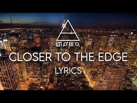 30 Seconds To Mars - Closer To The Edge Lyrics