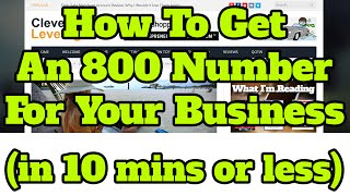 How To Get A 1-800 Nuṁber For Your Business (in 10 mins or less)