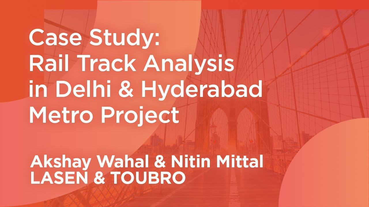 Rail Track Analysis Case Study: Delhi & Hyderabad Metro Projects - midas  Civil webinar