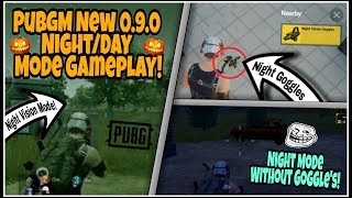 Pubg Mobile 0.9.0 UPDATE   New NIGHT MODE Gameplay With NIGHT VISION GOGGLE'S   EXTREME Graphics!