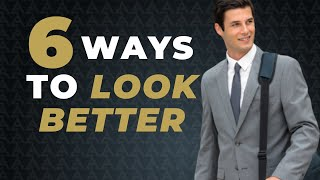 6 SIMPLE WAYS t๐ Enhance Your Look and Style