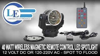 40 watt wireless magnetic remote control led spotlight 12 volt dc or 120 220v ac spot to flood