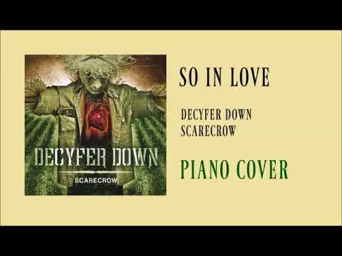 so-in-love-by-decyfer-down-(piano-cover)
