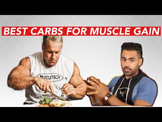 Best Carbs Food For Muscle Gain { Science based info}