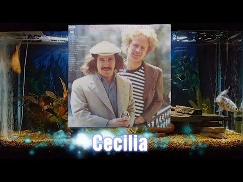 Cecilia   Simon And Garfunkel   Simon And Garfunkel's Greatest Hits   14