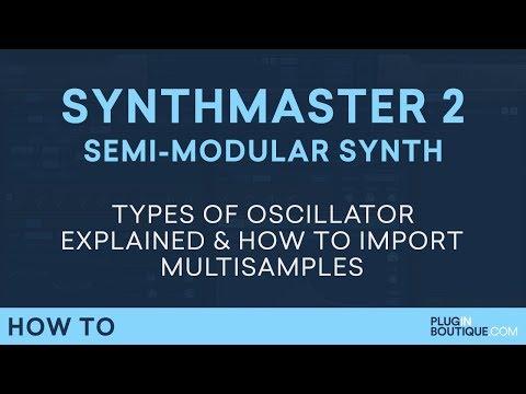 SynthMaster 2.9 | Oscillators & Mulitsamples