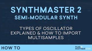 SynthMaster 29 | Oscillators Mulitsamples