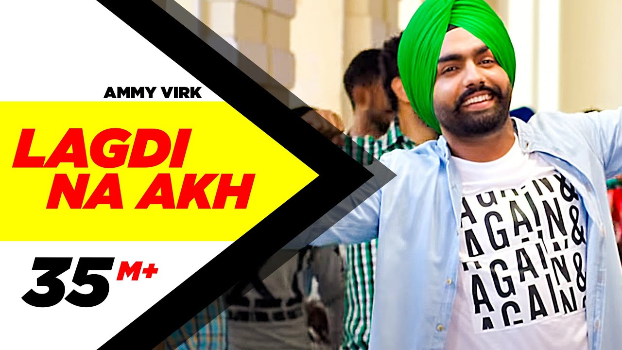 Download Lagdi Na Akh | Nikka Zaildar | Ammy Virk | Sonam Bajwa | Latest Punjabi Song 2016 | Speed Records