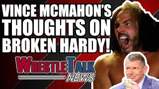 Vince McMahon's Real Thoughts On WOKEN Matt Hardy EXPOSED! | WrestleTalk News Dec. 2017