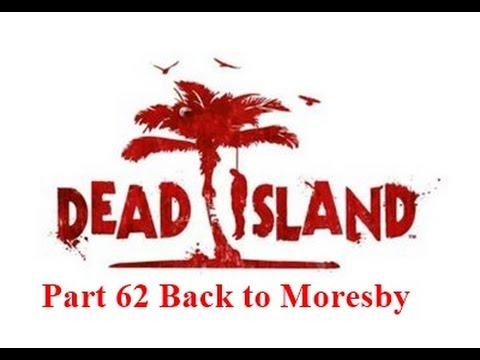 Part 62 Back to Moresby