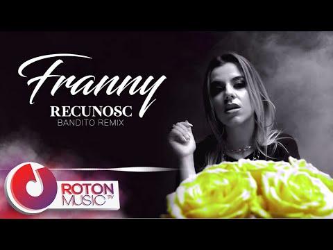 Franny - Recunosc | Bandito Remix