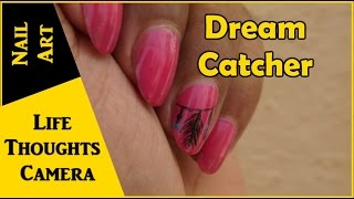 Cute and easy Dream Catcher Nail Art tutorial  - Ep 139 | Life Thoughts Camera