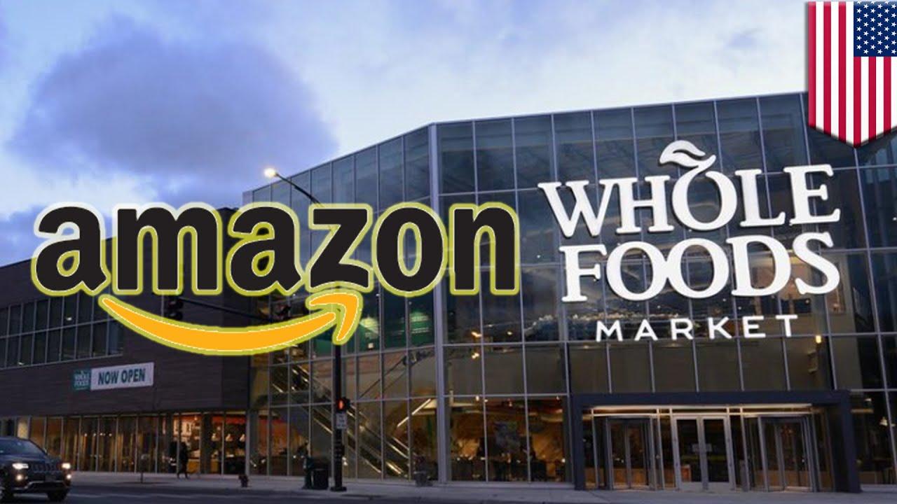 亞馬遜收購全食超市 攻入生鮮食品零售市場 - YouTube