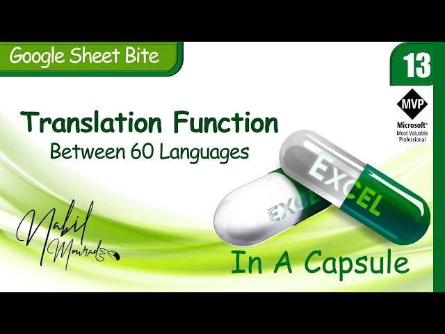 Translation Function… Excel In A Capsule (Episode 13)