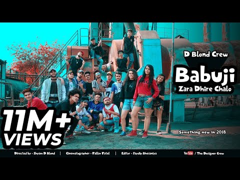 BABUJI ZARA DHIRE CHALO  ||   KINGS UNITED MUSIC PRODUCTION  ||  D BLOND CREW