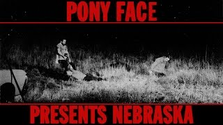 Pony Face - Open All Night (Bruce Springsteen, Nebraska)