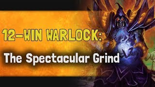 Hearthstone Arena | 12-Win Warlock: The Spectacular Grind (Boomsday #12)