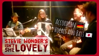 ISN´T SHE LOVELY Tokiosession played by Yvonne Grünwald