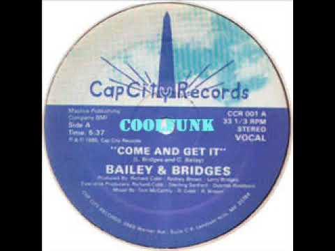 Bailey & Bridges - Come And Get It (12