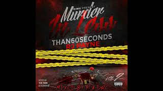 RJ Payne-murderinlessthan60seconds Vol.2 Hosted by Pa. Dre & The FANS (YOU)
