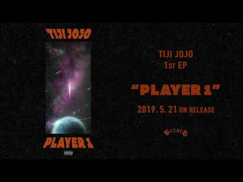 Tiji Jojo / PLAYER 1 (Official Audio)