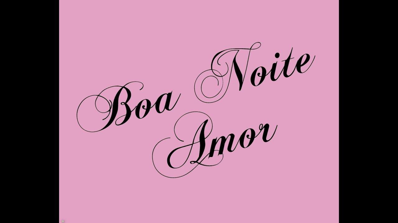 Boa Noite Amor: Boa Noite Amor Mensagem De Boa Noite Amor,