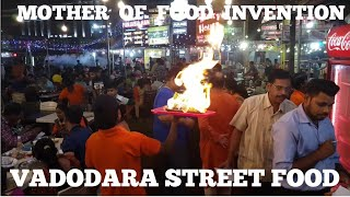 VADODARA STREET FOOD AT NIGHT | MOST AMAZING STREET FOODS INVENTIONS