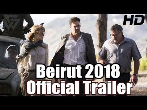Beirut Official Trailer 2018 | Jon Hamm , Rosamund Pike , Dean Norris |