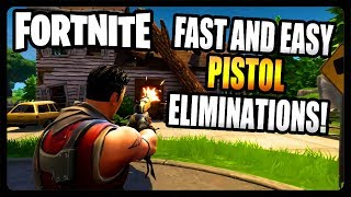 "How To Get ""Pistol Eliminations"" FASTEST and EASIEST Location! (Fortnite Season 7)"