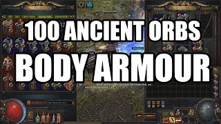 Using 100 Ancient Orbs : Body Armour