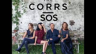 SOS - THE CORRS (New Song 2017)