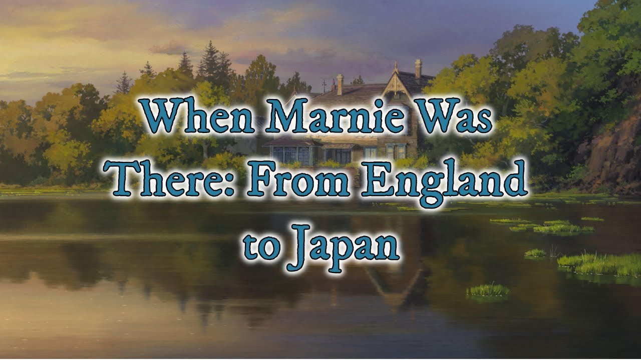 Download When Marnie Was There: From England to Japan