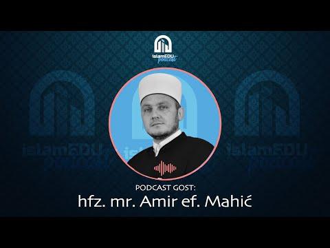 PODCAST 20 | GOST: HFZ. MR. AMIR EF. MAHIĆ