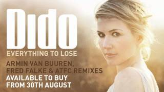 Dido - Everything To Lose (Fred Falke Extended Vocal Mix)